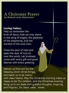 Christmas Prayer by Robert Louis Stevenson A Christmas Prayer by Robert Louis StevensonA Christmas Prayer by Robert Louis Stevenson