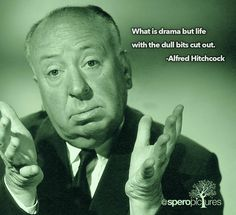 Alfred Hitchcock - Film Director Quotes