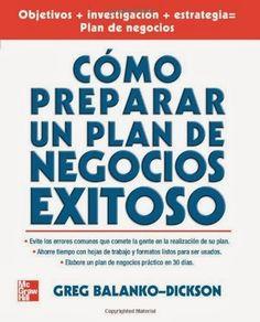 ACTUALIZACIÓN !! -Como preparar un plan de negocios exitoso - Greg Balanko-Dickson - PDF - Español  http://helpbookhn.blogspot.com/2013/11/descargar-libro-completo-de-como.html