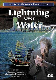 Lightning Over Water (1980). Director 'Nicholas Ray' is eager to complete a final film before his imminent death from cancer. Wim Wenders is working on his own film _Hammett (1983)_ in Hollywood, but flies to New York to help Ray realize his final wish. Ray's original intent is to make a fiction film about a dying painter who sails to China to find a cure for his disease. He and Wenders discuss this idea, but it is obviously unrealistic given Ray's state of health. #cancer #film #movie