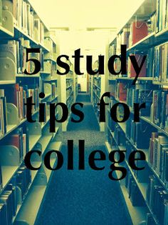5 study tips for college