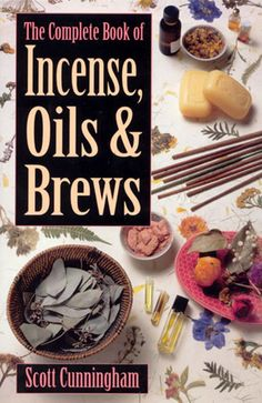 The complete incense, oils and brews - Scott Cunningham - read full version or download