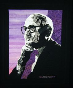 Milton Friedman, a portrait quilt by Kathy McCaffrey.  2012 Taupo Quiltmakers exhibition (New Zealand).  Photo by Razzle Dazzle Quilter.