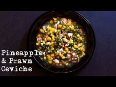 Move over Prawn Cocktail, there's a new Kid in Town. Time to make this Delicious Pineapple and Prawn Ceviche.