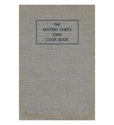 $7.95 The Mystery Chef's Own Cook Book by John MacPherson | This sweet old cookbook is so much fun to read. by ScottieBooks on Etsy #scottiebooks #booklovers #cookbook