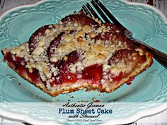 Authentic German Plum Cake with Streusel #Recipe Perfect for Fall