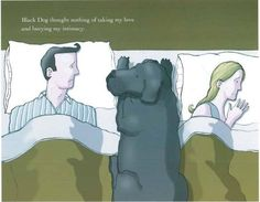 "Caption: ""Black Dog thought nothing of taking my love and burying my intimacy."""