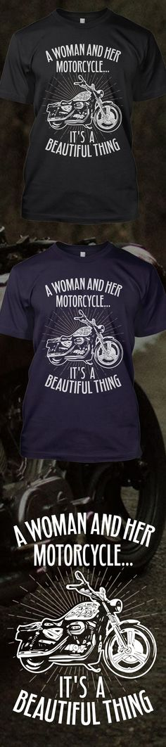 Do you love riding motorcycle?! Check out this awesome A Woman and Her Motorcycle t-shirt you will not find anywhere else. Not sold in stores! Grab yours or gift it to a friend, you will both love it