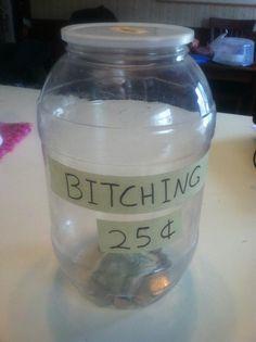 The Bitching Jar.