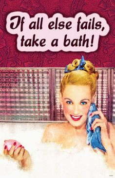 If All Else Fails Take A Bath Masterprint