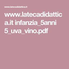 www.latecadidattica.it infanzia_5anni 5_uva_vino.pdf