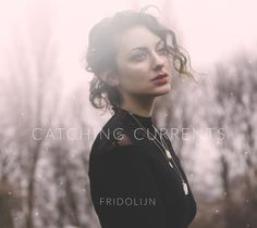 Catching Currents, by Dutch musician Fridolijn. out now in Japan, more worldwide releases coming soon.  buy at: http://p-vine.jp/music/pcd-93901  photography by Laura Andalou, Graphic design Sophi Deinum   #album #jazz #music #cover # typography