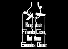 The Godfather: Keep Your Friends Close But Your Enemies Closer T ...