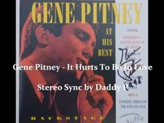 Gene Pitney - It Hurts to Be in Love (Stereo)