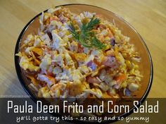Paula Deen Frito and Corn Salad Recipe: Y'All Gotta Try This - So...