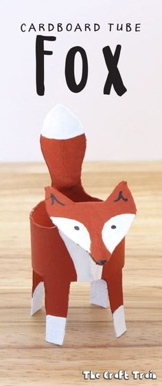 Cardboard Tube Fox - a simple animal craft for kids made using a toilet roll or paper towel roll