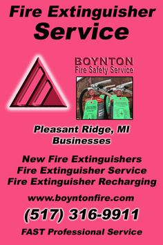 Fire Extinguisher Service Pleasant Ridge, MI.  (517) 316-9911 Check out Boynton Fire Safety Service.. The Complete Source for Fire Protection in Michigan. Call us Today!