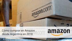 Como comprar en Amazon desde Argentina en 2018. Amazon Argentina, Tech Companies, Company Logo, Logos, Shopping, Logo