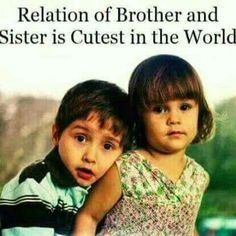 37 Best Loving Brother Sister Images Brother Sister