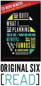 SMITH Magazine Six-Word Memoirs-- Ideas for storytelling