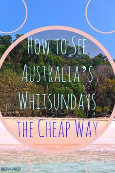 How to See Australia's Whitsundays the Cheap Way {Big World Small Pockets} I would be afraid to camp, but it certainly is good value! Brisbane, Perth, Moving To Australia, Visit Australia, Australia Travel, Australia 2018, Australia Photos, Campervan Australia, Sydney Australia