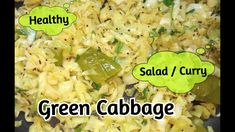 Cabbage Curry   पत्तागोभी की सब्जी     Eat as a Salad or Curry   Jhatpat... Cabbage Curry, Green Cabbage, Family Kitchen, Healthy Salads, Creative Art, Risotto, Food To Make, Ethnic Recipes