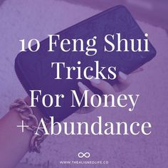 My top 8 Feng Shui Tricks for Money and Abundance
