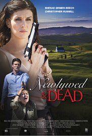 Newlywed and Dead (2016) | Drama | TV Movie 2 July 2016  A young newlywed begins to doubt her husband's love when his rival is found dead. When she starts investigating the death and her husband's past, she becomes his next target.