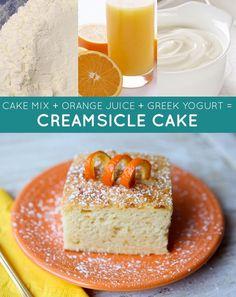 Mistura para bolo + suco de laranja + iogurte grego = bolo cítrico cremoso   33 receitas geniais de apenas três ingredientes