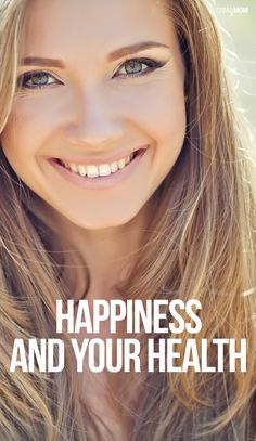 Happiness plays a bigger role in your health than you think!