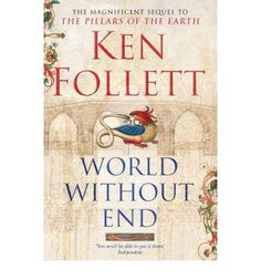 World Without End - Ken Follett #books