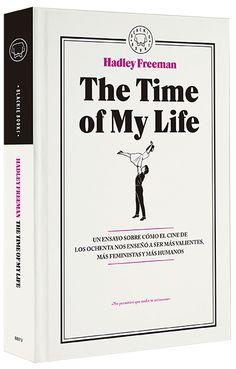 Un ensayo sobre cómo el cine de los ochenta nos enseñó a ser más valientes, más feministas y más humanos  Búscalo en: http://absys.asturias.es/cgi-abnet_Bast/abnetop?ACC=DOSEARCH&xsqf01=hadley+freeman+time+life