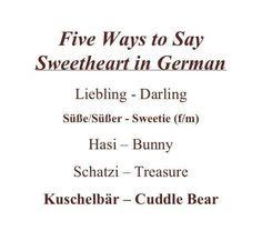 Sweetheart auf Deutsch Sweetheart in German Awwwww. Study German, Learn German, Learn French, German Language Learning, Language Study, Learn A New Language, English Language, Dual Language, German Grammar