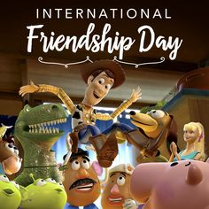 International Friendship Day with Disney Pixar Toy Story Gang