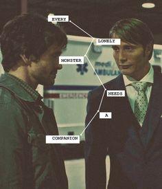 Hannibal. Freaking *LOVE* that show!
