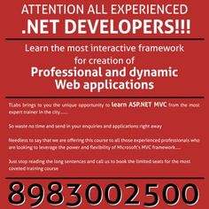 Fully grasp the most entertaining structure for development of professional and powerful web programs. Technnovation Labs delivers to you the exclusive opportunity to comprehend ASP .Net MVC from the most professional instructor in the town. http://www.tlabsonline.com/dot-net-mvc-training.html