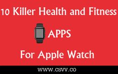 Users of Apple Watch now can pick up their health and fitness apps from a wide array of choices. Health and fitness freaks or people needing to track their