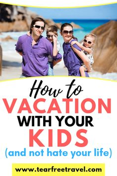 How to vacation with your kids (and not hate your life) – Crafts & DIY~ Home Decor ~ Gardening Toddler Plane Travel, Travel With Kids, Family Travel, Traveling With Baby, Traveling By Yourself, Family Road Trips, Family Vacations, Flying With Kids, Travel Tips