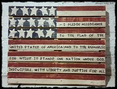 Patriotic pallet flag sign with the Pledge of Allegiance
