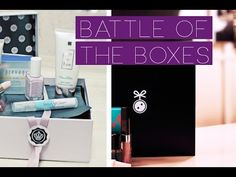 BATTLE OF THE BEAUTY BOXES Part 2 for Oct: Contenders: BoxyCharm, Walmar...