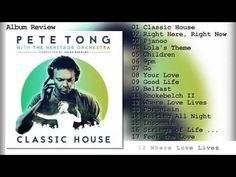 Pete Tong, The Heritage Orchestra & Jules Buckley - Classic House (Album Review) - 2016 - YouTube
