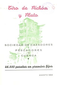 San Julián 1964 Tiro de Pichón y Plato del 22 al 26 de agosto