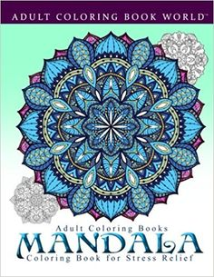Amazon Adult Coloring Books Mandala Book For Stress Relief 9781519661289