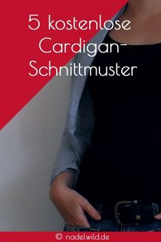 5 kostenlose Cardigan-Schnittmuster