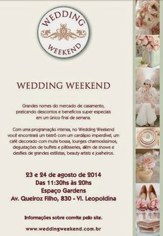 Anote na agenda. Próximo fim de semana começa o Wedding Weekend. Venha conferir mais informações no Bem Me Quer Casar!