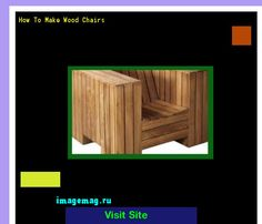 How To Make Wood Chairs 162327 - The Best Image Search