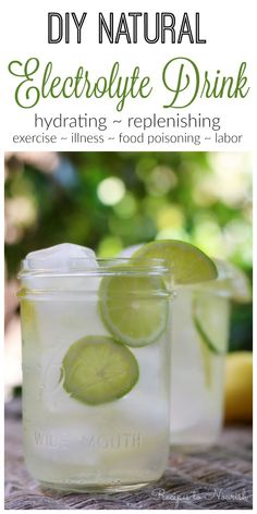 DIY Natural Electrolyte Drink ... super easy to make and so helpful during exercise, illness, food poisoning, hot temperatures, and even for laboring moms. | Recipes to Nourish