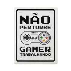 Do Not Disturb Steel Plate - Decoração Geek - Game's Xbox, Playstation, Geek Games, All Games, Frases Gamer, Deco Gamer, Outdoor Fotografie, Geek Decor, Otaku Meme