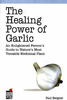 Found this book in my dad's library.. its a must read! ( http://www.disabled-world.com/artman/publish/garlic-benefit.shtml )