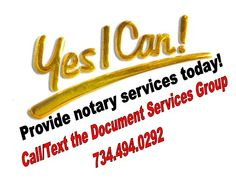 Need a notary today in Metro Detroit? Call/Text 734.494.0292.
